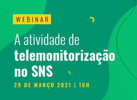 Webinar_telemonitorização sns_29março2021